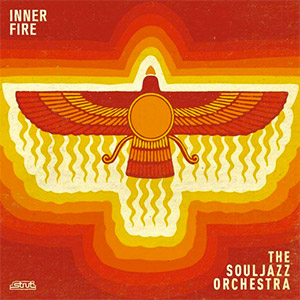 The Souljazz orchestra - Inner Fire